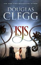 Isis: A Novella of the Supernatural