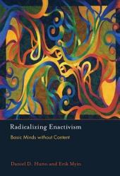 Radicalizing Enactivism: Basic Minds Without Content