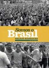 Somos o Brasil: Edição bilíngue