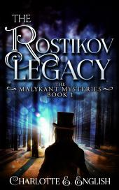 The Rostikov Legacy