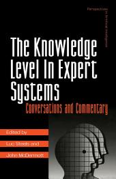 The Knowledge Level in Expert Systems: Conversations and Commentary