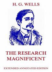 The Research Magnificent (Extended Annotated Edition)