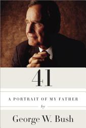 41: A Portrait of My Father