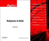 Rubyisms in Rails (Digital Short Cut)