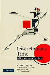 Discretionary Time: A New Measure of Freedom