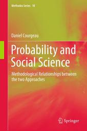 Probability and Social Science: Methodological Relationships between the two Approaches