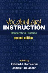 Vocabulary Instruction, Second Edition: Research to Practice, Edition 2