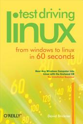Test Driving Linux: From Windows to Linux in 60 Seconds
