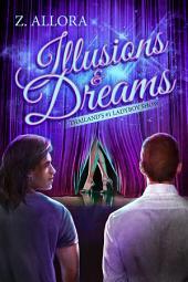 Illusions & Dreams