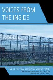 Voices from the Inside: Case Studies from a Tennessee Women's Prison