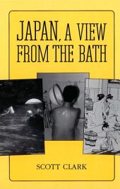 Japan: A View from the Bath