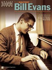 The Mastery of Bill Evans (Songbook)
