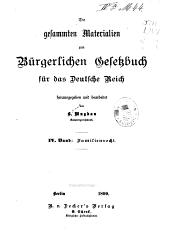 Die gesammten Materialien zum Bürgerlichen Gesetzbuch für das Deutsche Reich