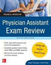 Physician Assistant Exam Review, Pearls of Wisdom: Edition 5