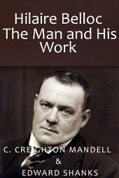Hilaire Belloc / The Man and His Work