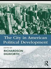 The City in American Political Development