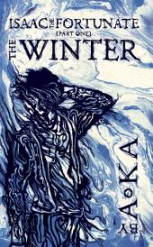 The Winter: Isaac the Fortunate #1