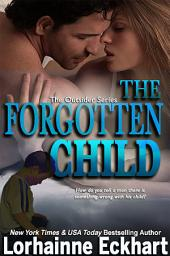 The Forgotten Child: (Contemporary Romance, Women's Fiction, Western Romance): The Outsider Series