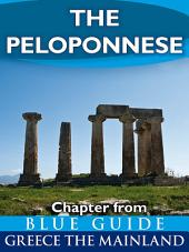 Blue Guide The Peloponnese: Chapter from Blue Guide Greece the Mainland