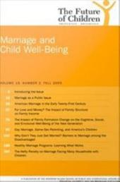 The Future of Children: Marriage and Child Well-being