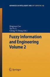 Fuzzy Information and Engineering: Volume 2