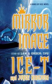 Mirror Image: A Kings of Vice Novel