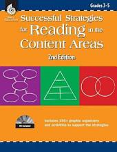 Successful Strategies for Reading in the Content Areas: Grades 3-5: Grades 3-5