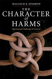 The Character of Harms: Operational Challenges in Control