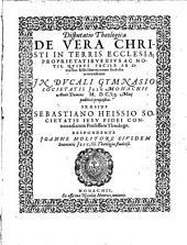 Disp. ... de vera Christi in terris ecclesia