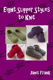 Eight Slipper Styles to Knit