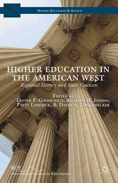 Higher Education in the American West: Regional History and State Contexts