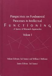Perspectives on Fundamental Processes in Intellectual Functioning: A survey of research approaches