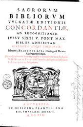 Sacrorvm Bibliorvm Vvlgatae Editionis Concordantiae: ad recognitionem iussu Sixti V. Pont. Max. bibliis adhibitam