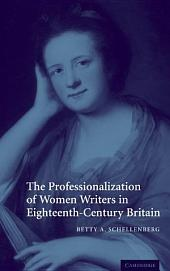 The Professionalization of Women Writers in Eighteenth-Century Britain