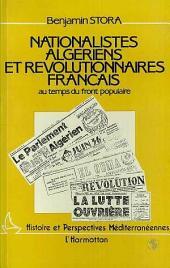 Nationalistes algériens et révolutionnaires français au temps du Front Populaire