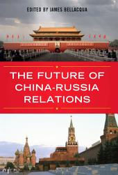 The Future of China-Russia Relations
