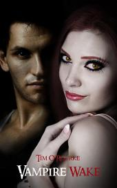 Vampire Wake (Kiera Hudson Series One) Book 2