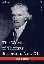 The Works of Thomas Jefferson: Correspondence and Papers, 1816-1826