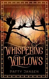 Whispering Willows (For Queen And Country): a dark fantasy short story