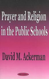 Prayer and Religion in the Public Schools