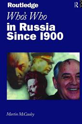 Who's Who in Russia since 1900