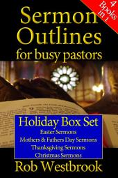 Sermon Outlines for Busy Pastors: Holiday Boxed Set