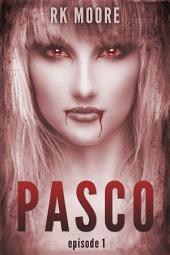 PASCO - Episode 1 (FREE!): A British Paranormal Serial