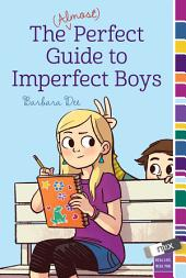 (Almost) Perfect Guide to Imperfect Boys