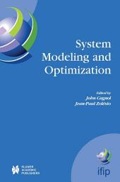 System Modeling and Optimization: Proceedings of the 21st IFIP TC7 Conference Held in July 21st - 25th, 2003, Sophia Antipolis, France