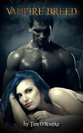 Vampire Breed (Kiera Hudson Series One) Book 4