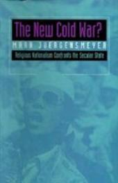 The New Cold War?: Religious Nationalism Confronts the Secular State