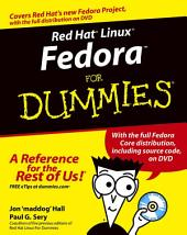 Red Hat Linux Fedora For Dummies: Edition 6