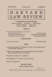 Harvard Law Review: Volume 126, Number 4 - February 2013