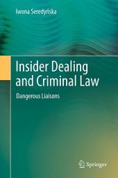 Insider Dealing and Criminal Law: Dangerous Liaisons